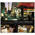 VARIOUS - VIVE LA FRANCE! VIVE L'ACCORDEON Universal Music 0602527462394
