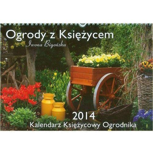 Kalendarz Księżycowy Ogrodnika 2014 [opr. miękka]