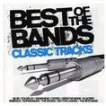 Best Of The Bands - Classic Tracks
