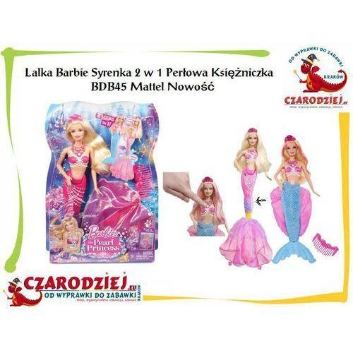 Lalka Barbie Syrenka 2w1 Perłowa Księżniczka BDB45 Mattel Nowość