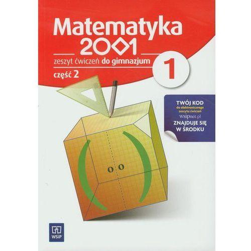 MATEMATYKA 2001 1 GIMNAZJUM ĆWICZENIA CZĘŚĆ 2 [opr. miękka]