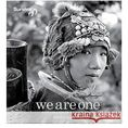 We are One. A Celebration of Tribal Peoples